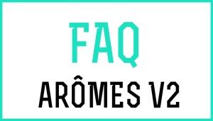 FAQ-Aromes-V2