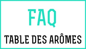 FAQ-Table-Aromes