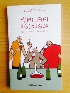 Livre - BD - Mimi, Fifi, Glouglou - Tolmer