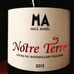 Roussillon - Côtes du Roussillon Villages - Mas Amiel - Notre Terre - 2012 - 13.30 euros