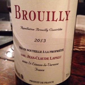 Beaujolais - Brouilly - Jean-Claude Lapalu - Cuvée des fous - 2013