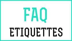 FAQ-etiquette
