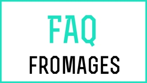 FAQ-Fromages