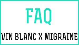 FAQ-Vinblancxmigraine