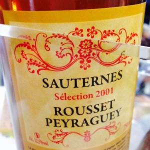 Bordelais - Sauternes - Domaine Rousset-Peyraguey - Cuvee Sélection - 2001