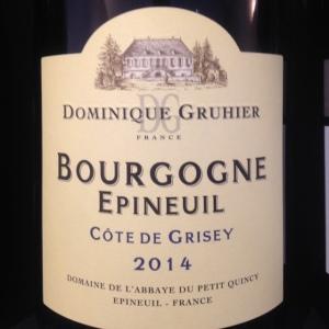 Bourgogne - Domaine de l'Abbaye du Petit Quincy - Dominique Gruhier - Bourgogne Epineuil - Côte de Grisey - 2014 -