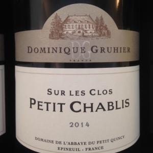 Bourgogne - Domaine de l'Abbaye du Petit Quincy - Dominique Gruhier - Petit Chablis - Sur les Clos - 2014