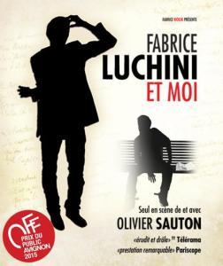 Avignon-Festival-Fabrice_Luchini_et_moi-Olivier-Sauton