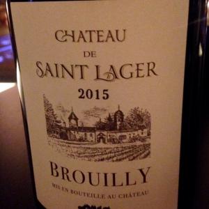 Beaujolais - Brouilly - Château de Saint Lager - 2015