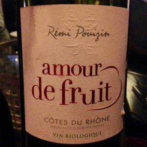 Vallée du Rhône - Côtes du Rhône - Rémi Pouizin - Domaine Dieulefit - Amour de fruit - sans soufre - 2014